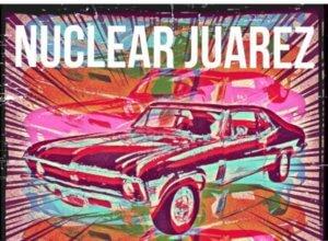 nuclear juarez
